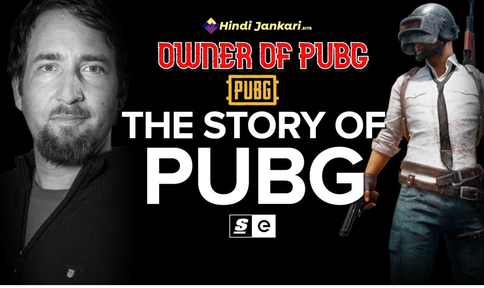 OWNER OF PUBG